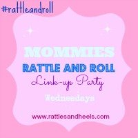Mommies Rattle and Roll Link-Up Party #2