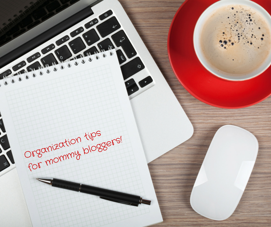 Organization-tips-for-mommy-bloggers