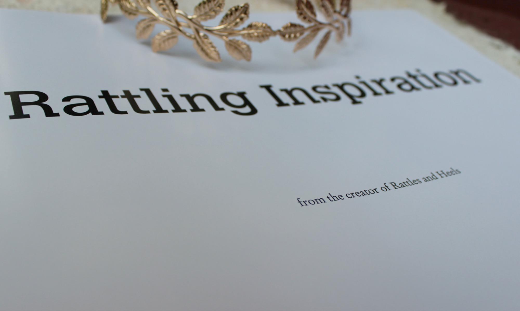 Rattling Inspiration