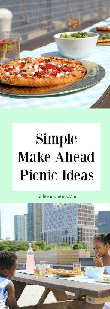 Simple Make Ahead Picnic Ideas