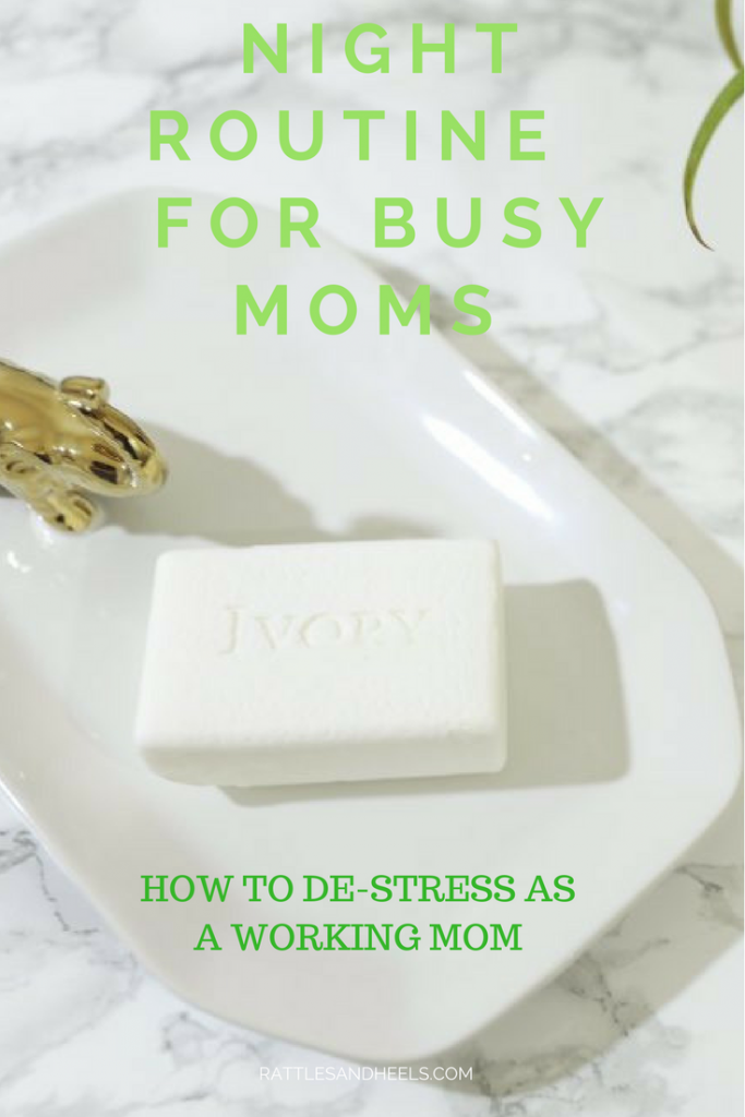 Night routine for working moms