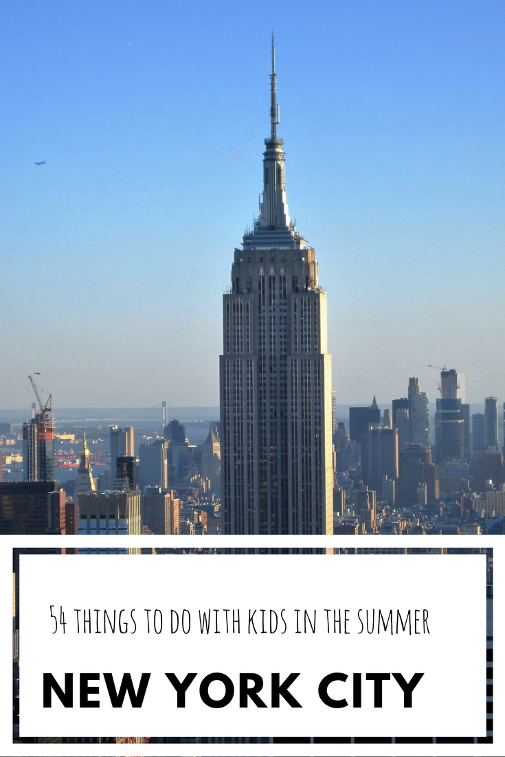 Things to do with kids in the summer in NYC.