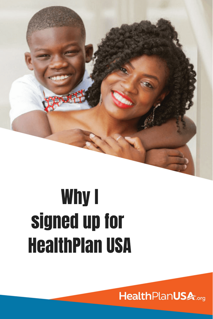 Why I Signed up for HealthPlan USA