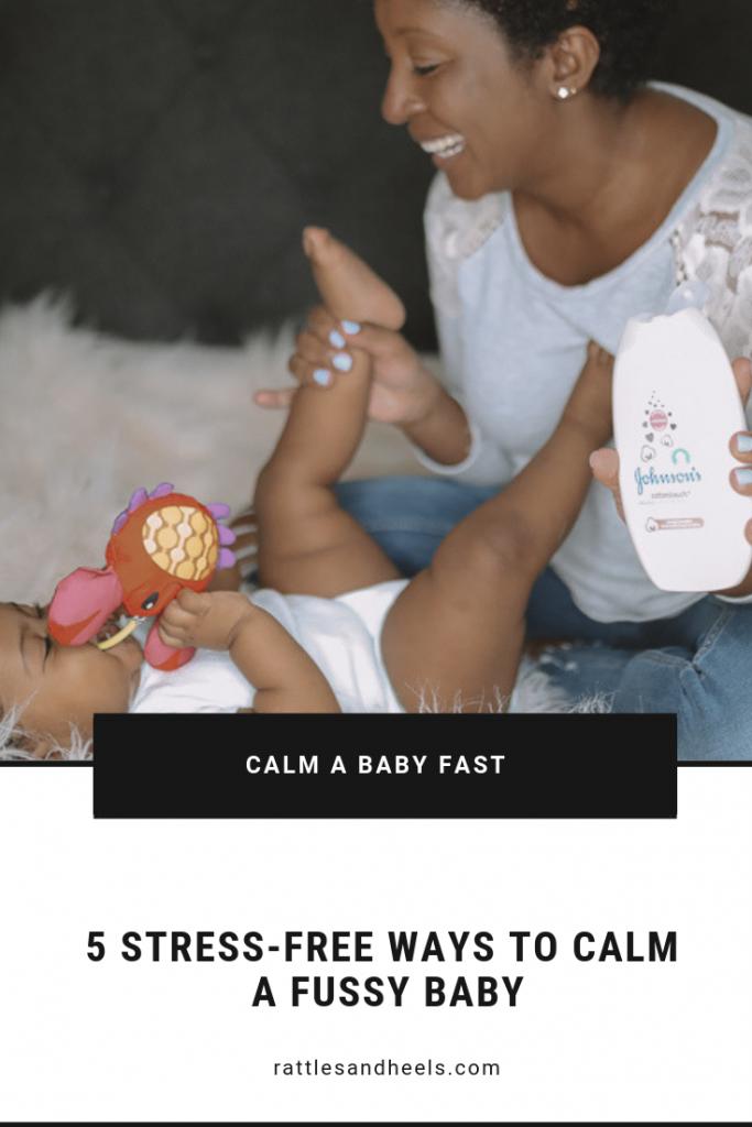 5 stress-free ways to calm a fussy baby