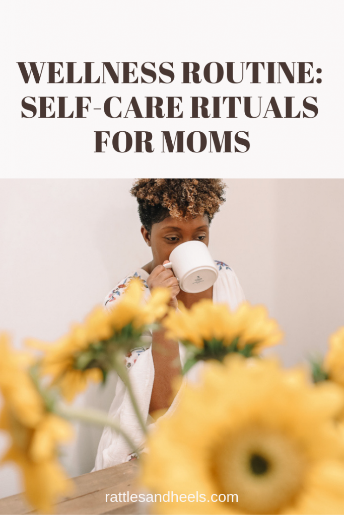 Wellness Routine: Self-Care Rituals for Moms