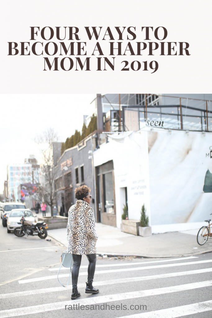 Four Ways to Be a Happier Mom in 2019