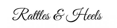 Rattles & Heels -