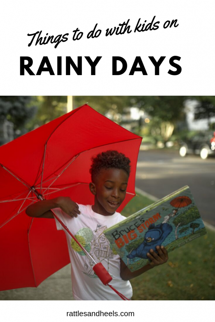 Things to do with Kids on Rainy Days