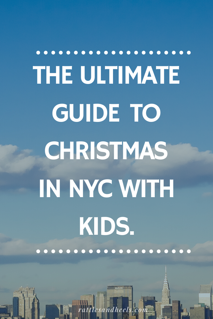 Christmas in NYC with Kids 2019 Bucket List