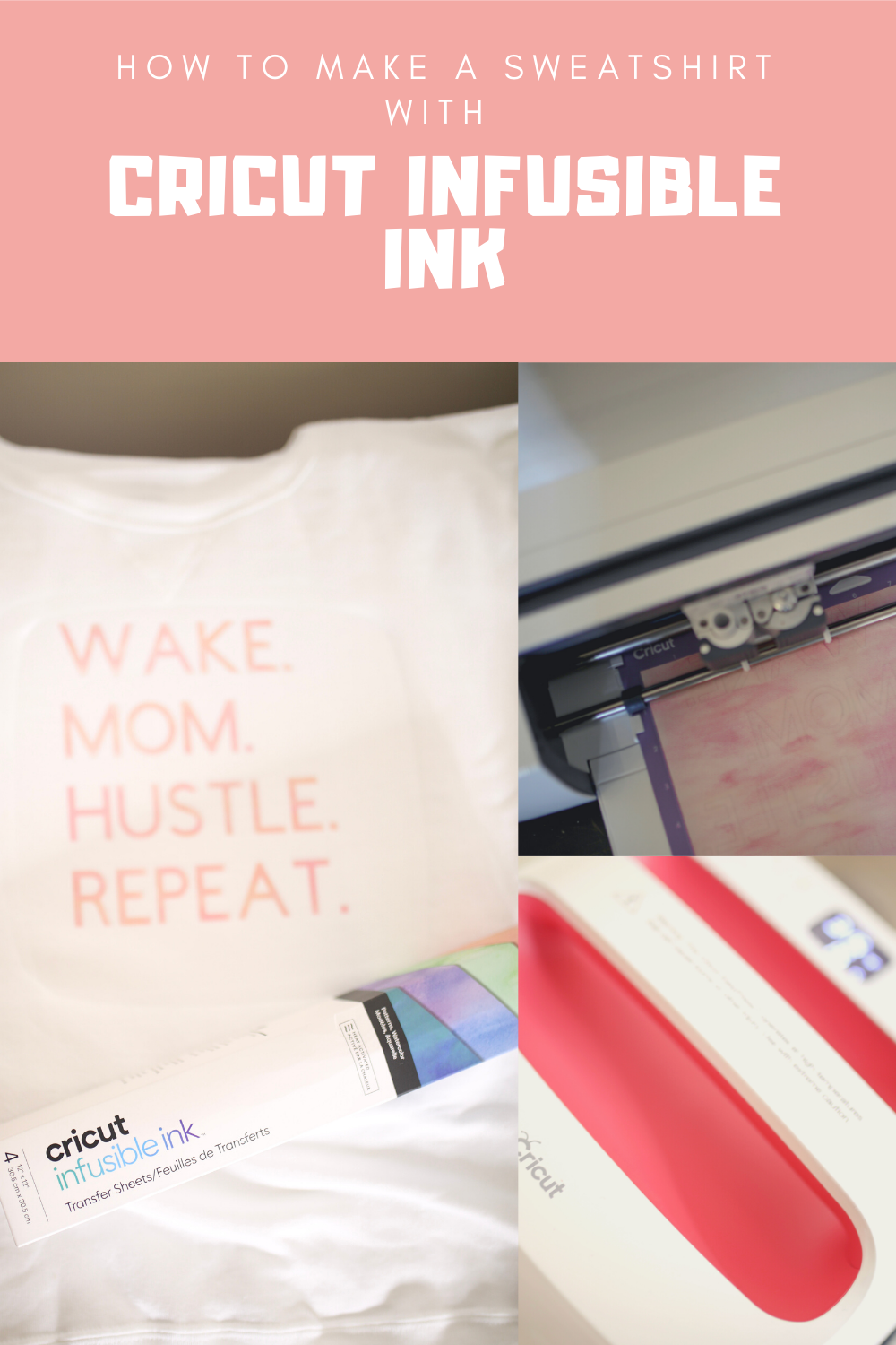 How to use Cricut Infusible Ink on a Sweatshirt